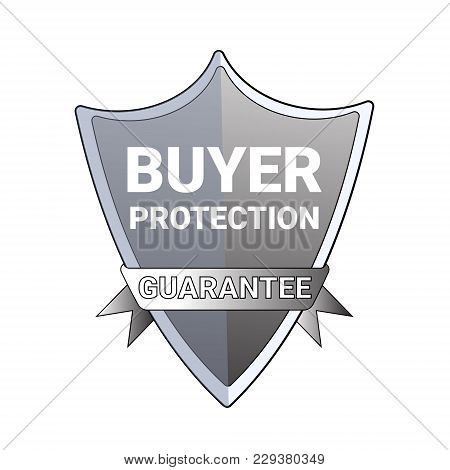 Buyer Protection Guarantee Label Emblem Isolated Seal Or Badge Vector Illustration