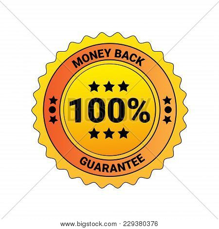 100 Percent Money Back Guarantee Lable Isolated Emblem Business Concept Vector Illustration