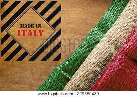 Flag Of Italy From Coarse Canvas Fabric Is Built With Sign Made In Italy