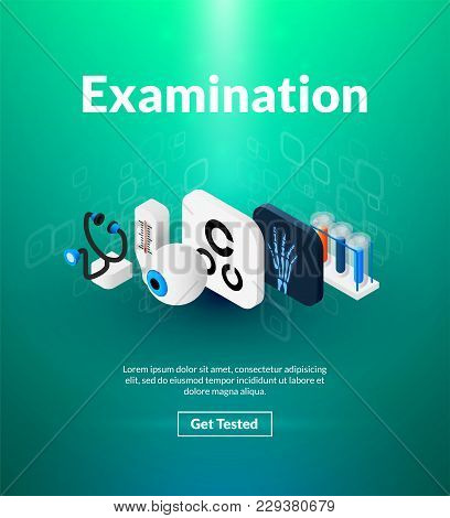 Examination Poster Of Isometric Color Design, Medical Concept Vector Illustration For Web Banners An