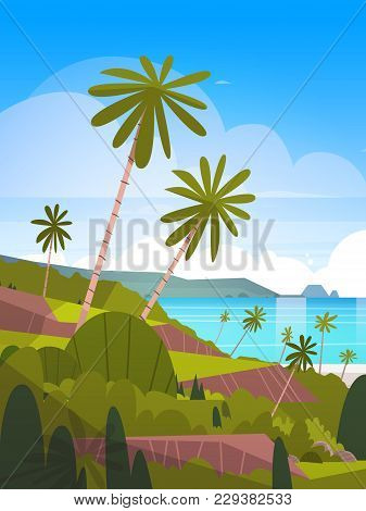 Seaside Landscape Summer Tropical Beach With Palm Trees And Mountains Exotic Resort View Flat Vector