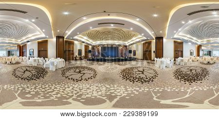 Minsk, Belarus - August 1, 2017: 360 Panorama Inside Interior Of Large Banquet Hall In Modern Hotel.