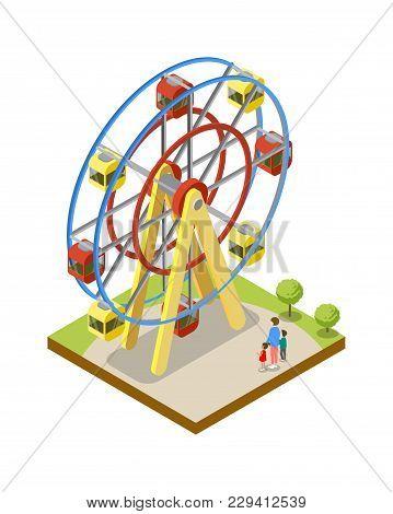 Ferris Wheel Isometric 3d Element. Amusement Park Architecture And Entertainment, Family Rest Vector