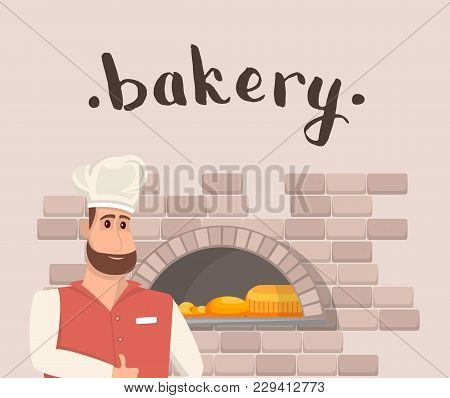 Bakehouse Banner With Happy Bearded Man Baker In Chef Hat Standing Near Bakery Oven. Traditional Coo