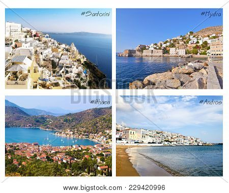 Photo Collage With Greek Islands - Ithaca, Santorini, Hydra, Andros
