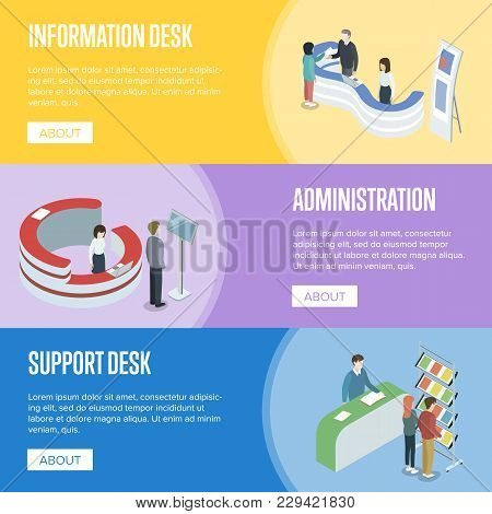 Administration And Support Desk Isometric Horizontal Flyers. Need Help And Need Information Concepts