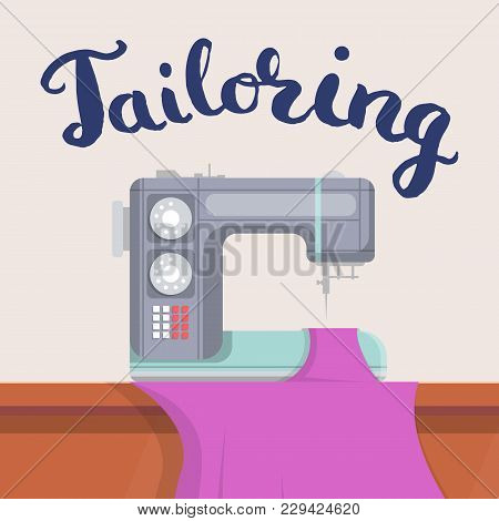 Tailor Shop Banner With Modern Sewing Machine On Desk. Premium Quality Custom Clothing Atelier Adver