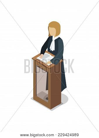 Prosecutor Pronounce Of Sentence Isometric 3d Element. Law And Judgment Legal Justice Vector Illustr