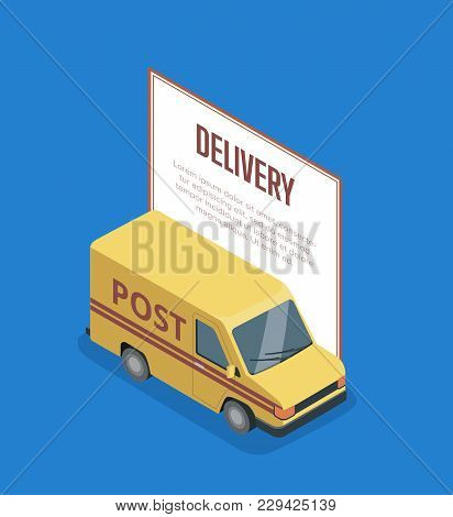 Commercial Transport Isometric Banner With Yellow Delivery Van Isolated On Blue Background. Urban Tr