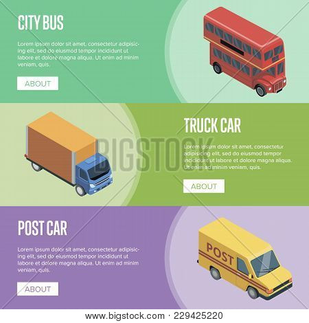 City Transport Isometric Horizontal Flyers With Public Bus, Post Car And Freight Truck. Modern Urban