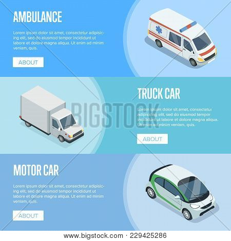 City Transport Isometric Horizontal Flyers With Ambulance Car, Compact City Car And Freight Truck. M