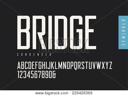 Condensed Semibold Retro Sans Serif. Vector Typefaces, Uppercase Alphabet With Letters And Numbers,
