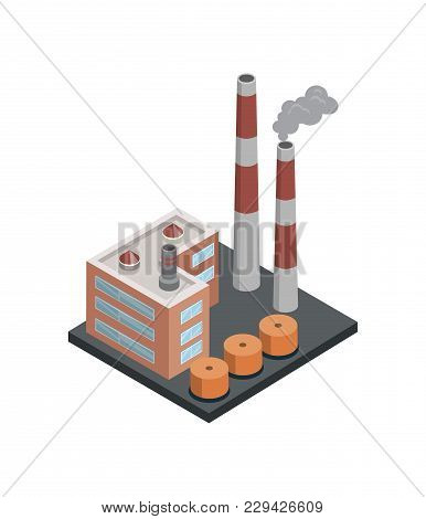 Heavy Industry Architecture Isometric 3d Element. Industrial Factory, Engineering And Manufacturing,