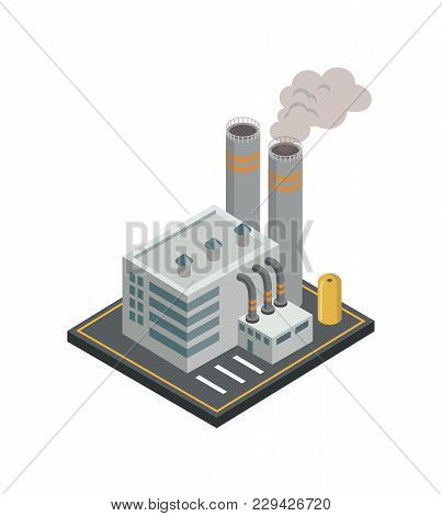Chemical Plant With Smoke Pipes Isometric 3d Element. Heavy Industry Architecture, Engineering And M