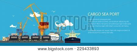 Banner With Unloading Oil Or Liquids From The Tanker Ship, Sea Freight Transportation, Cargo Transpo