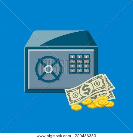 Metallic Safe Box With Paper Banknotes And Golden Coins Near. Bank Deposit Box With Closed Door And