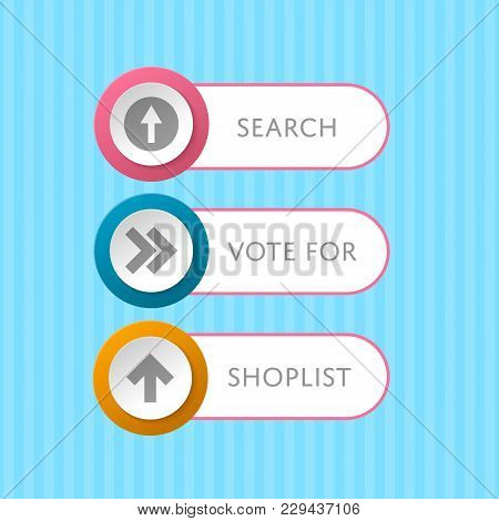 Round Buttons With Arrow Symbols And Text. Shop List, Search And Vote For Selection Windows. Circle