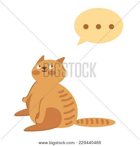 The Pet Sits. The Fat Cat Thinks. An Animal With A Bladder Overhead. On A White Background. Vector F