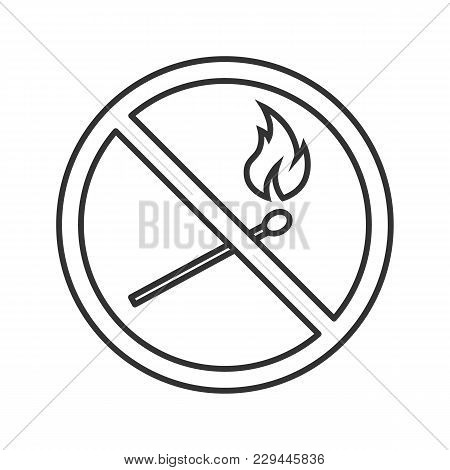 Forbidden Sign With Burning Matchstick Linear Icon. Thin Line Illustration. No Naked Lights Prohibit