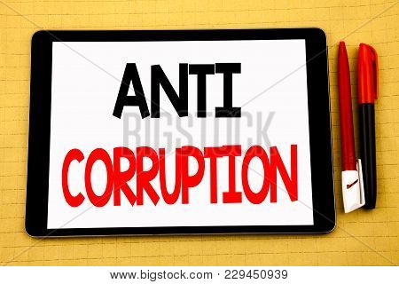 Conceptual Handwriting Text Caption Inspiration Showing Anti Corruption. Business Concept For Briber