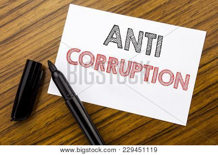 Writing Text Showing Anti Corruption. Business Concept For Bribery Corrupt Text Written On Sticky No
