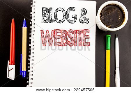 Writing Text Showing Blog  Website. Business Concept For Social Blogging Web Written On Notepad Pape