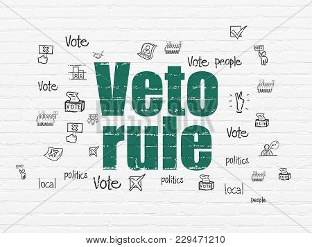 Politics Concept: Painted Green Text Veto Rule On White Brick Wall Background With  Hand Drawn Polit