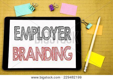 Word, Writing Employer Branding. Business Concept For Brand Building Written On Laptop, Wooden Backg