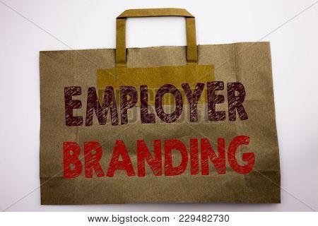 Word, Writing Employer Branding. Business Concept For Brand Building Written Shopping Bag, White Iso