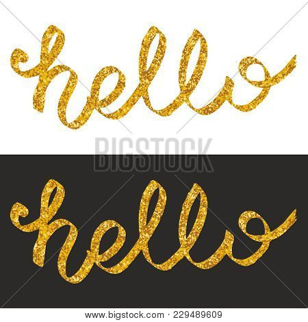 Gold Hello Vector Isolated On Black And White Background