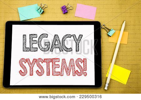 Word, Writing Legacy Systems. Business Concept For Upgrade Soa Application Written On Laptop, Wooden
