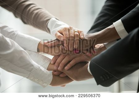 Diverse People Putting Stacked Hands Together Promising Help And Support Starting Common Business, B
