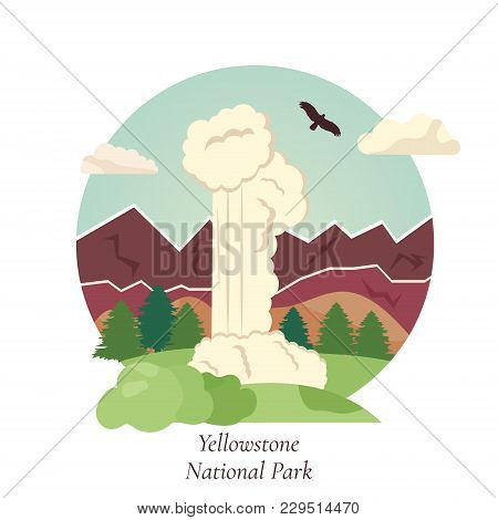 Vector Illistration Of Geyser In Yellowstone National Park. Natural Landmark Of Usa
