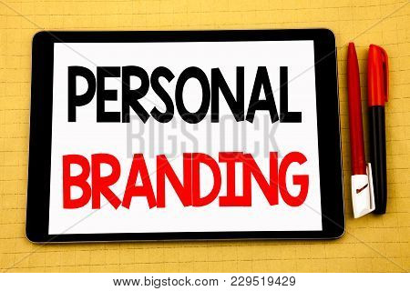 Conceptual Handwriting Text Caption Inspiration Showing Personal Branding. Business Concept For Bran