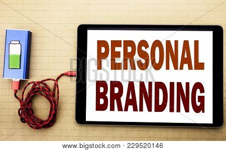 Hand Writing Text Caption Inspiration Showing Personal Branding. Business Concept For Brand Building