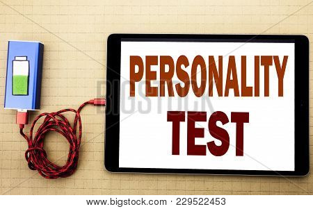 Hand Writing Text Caption Inspiration Showing Personality Test. Business Concept For Attitude Assess