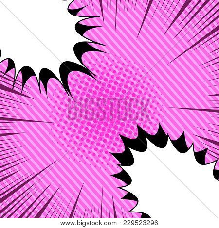 Comic Bright Pink Template With White Speech Bubbles In Corners Halftone And Rays Humor Effects On S