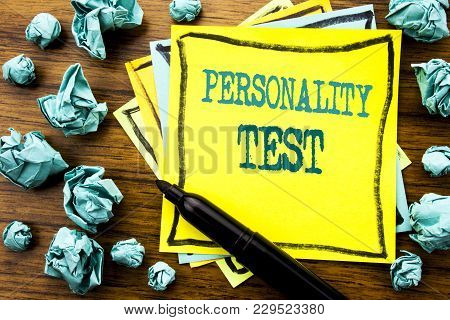 Handwritten Text Showing Personality Test. Business Concept For Attitude Assessment Written On Stick