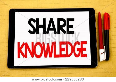 Conceptual Handwriting Text Caption Inspiration Showing Share Knowledge. Business Concept For Educat