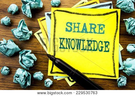 Handwritten Text Showing Share Knowledge. Business Concept For Education Sharing Written On Sticky N