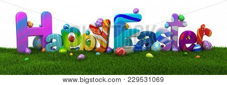 Happy Easter text with colorful eggs on green grass - 3d render