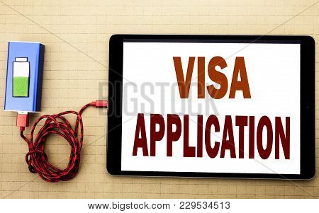 Hand Writing Text Caption Inspiration Showing Visa Application. Business Concept For Passport Apply