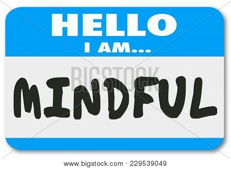 Mindful Name Tag Hello I Am Mental at Peace Illustration