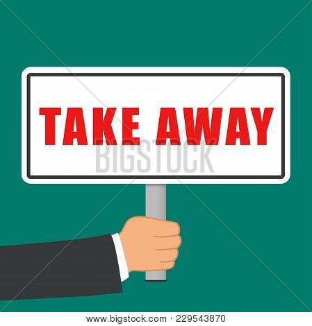 Illustration Of Take Away Sign Flat Concept