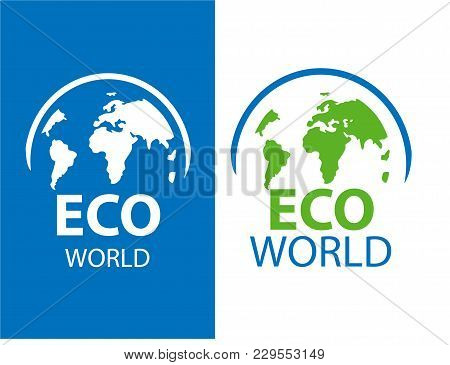 Vertical Vector Logo Globe. Color Label Of Eco World On White And Blue Background. Illustration Of S