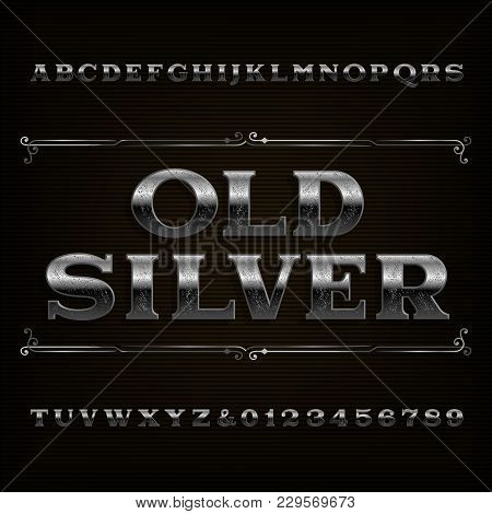 Vintage Silver Alphabet Font. Scratched Letters And Numbers. Stock Vector Typeface For Your Design.
