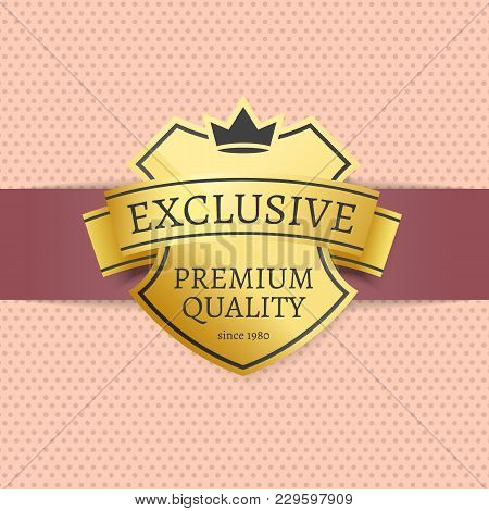 Exclusive Premium Best Quality Golden Label Since 1980 Gold Stamp Vector Poster On Dotted Background