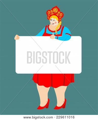 Girl In Russia National Costume Holding Banner Blank. Russian Patriotic Clothes And White Blank. Fem