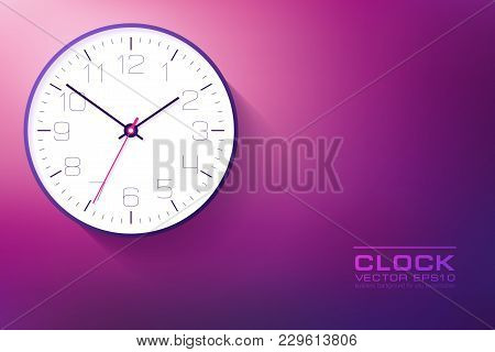 Realistic Simple Clock In Flat Style With Numbers, Watch On Purple And Pink Background. Business Ill