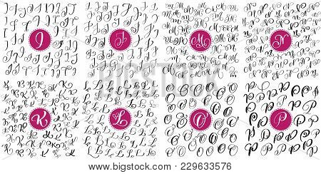 Set Of Hand Drawn Vector Calligraphy Letters I, J, K, K, M, N, O, P. Script Font Alphabet. Isolated